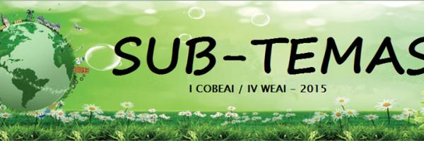Subtemas I COBEAI e IV WEAI